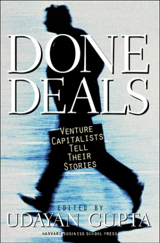 Image for Done Deals: Venture Capitalists Tell Their Stories