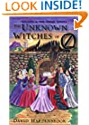 The Unknown Witches of Oz: Locasta and the Three Adepts