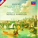 Haendel : Music for the Royal Fireworks ; Water Musicpar Handel