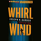 Whirlwind | [Joseph R Garber]