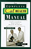 img - for The Complete Cat Health Manual book / textbook / text book