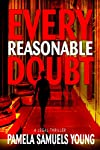 Every Reasonable Doubt (Vernetta Henderson Series No. 1)