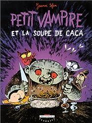 Petit Vampire, tome 5 : Petit Vampire et la Soupe de caca - Prix du meilleur album jeunesse 7-8  ans, Angoulême 2004