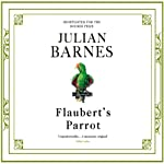 Flaubert's Parrot | Julian Barnes