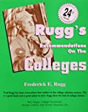 Rugg's Recommendations on the Colleges, 24th Edition
