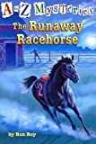 The Runaway Racehorse (A Stepping Stone Book(TM))
