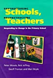 Restructuring schools, reconstructing teachers :  responding to change in the primary school /