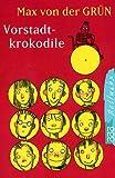 Vorstadtkrokodile - Eine Geschichte vom Aufpassen - ( Ab 10 J.) -