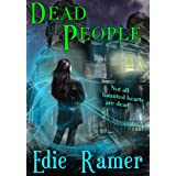 Dead People (Haunted Hearts Book 1) ~ Edie Ramer