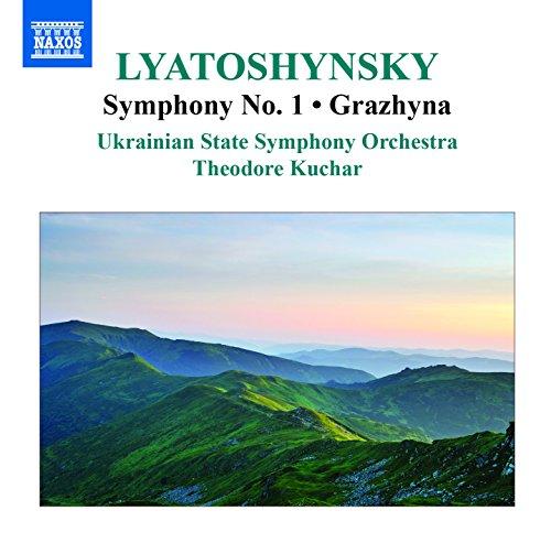 CD : LYATOSHYNSKY / KUCHAR / UKRAINIAN SO ORCH - Sym 1 & Grazhyna