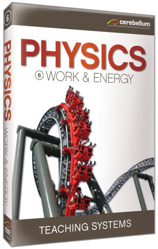 Teaching Systems Physics Module 6: Work and Energy