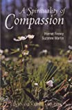 A Spirituality of Compassion: Studies in Luke (Covenant Bible Studies)