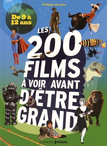 Les 200 films a voir avant d'etre grand
