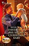 Inheriting His Secret Christmas Baby (Harlequin Desire)