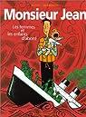 Monsieur Jean, tome 3 : Les femmes et les enfants d'abord  par Berbérian