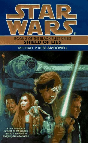 Image for Shield of Lies (Star Wars: The Black Fleet Crisis, Book 2)