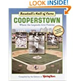 Baseball's Hall of Fame: Cooperstown--Where the Legends Live Forever