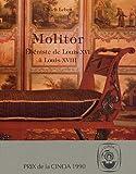 echange, troc Ulrich Leben - Molitor : Ebéniste de Louis XVI à Louis XVIII