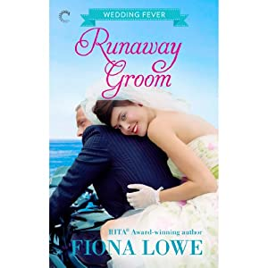 Runaway Groom: Wedding Fever, Book 3 | [Fiona Lowe]