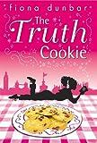 The Truth Cookie (The Lulu Baker Trilogy) - Fiona Dunbar