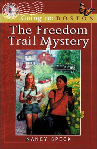 Freedom Trail Mystery : Going to Boston