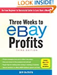 Three Weeks to eBay� Profits, Third E...