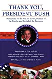 Thank You, President Bush: Reflections on the War on Terror, Defense of the Family, and Revival of the Economy (0974670111) by Rod D. Martin