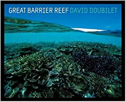 Great Barrier Reef (National Geographic insight): David ...