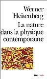 echange, troc Heisenberg - La Nature dans la physique contemporaine