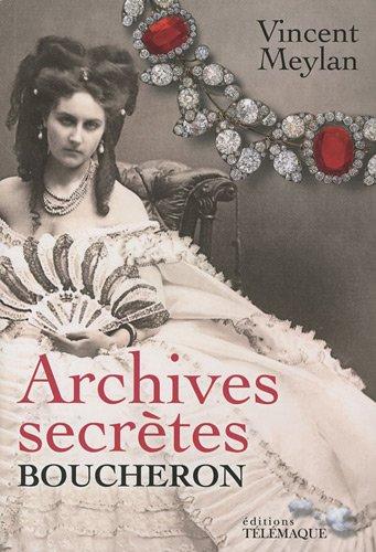 archives-secrates-boucheron-french-edition