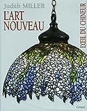 echange, troc Judith Miller, Jill Bace, David Rago, Suzanne Perrault - L'Art nouveau