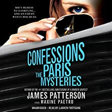 Confessions: The Paris Mysteries (       UNABRIDGED) by James Patterson, Maxine Paetro Narrated by Lauren Fortgang