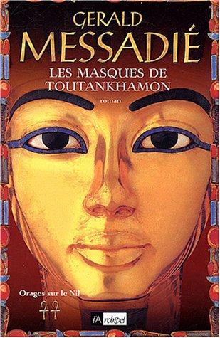 Orages sur le Nil (2) : Les Masques de Toutankhamon