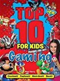 Top 10 for Kids: Gaming