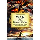 War of the Fantasy Worlds: C.S. Lewis and J.R.R. Tolkien on Art and Imagination