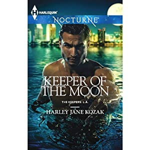 Keeper of the Moon: The Keepers: L.A., Book 2 | [Harley Jane Kozak]