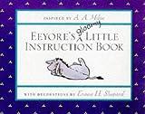 Eeyore S Gloomy Instruction Book (Winnie the Pooh)