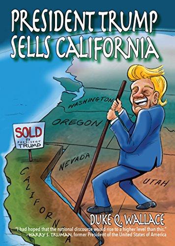 President Trump Sells California by Duke Q. Wallace ebook deal