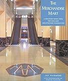 The Merchandise Mart (Building Book s.) (Pomegranate Catalog)
