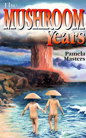 The Mushroom Years: A Story of Survival