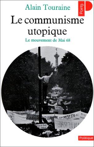 Le Communisme utopique : le mouvement de mai 68