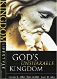 God's Unshakable Kingdom (Kingdom Lifestyle Bible Studies)