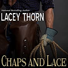 Chaps and Lace Audiobook by Lacey Thorn Narrated by Audrey Lusk