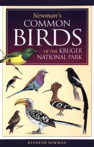Newman's Birds of Kruger Park (Southern Africa Green Guide)