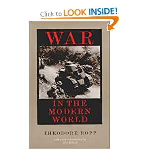 War in the Modern World Theodore Ropp and Alex Roland