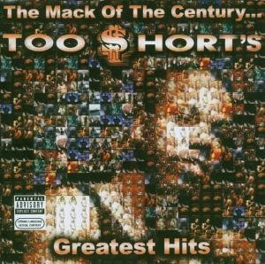Mack of the CenturyToo $horts Greatest Hits