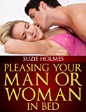 Pleasing Your Man Or Woman In Bed