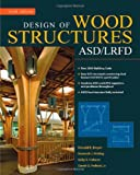 Design of Wood Structures-ASD/LRFD, Sixth Edition - 0071455396