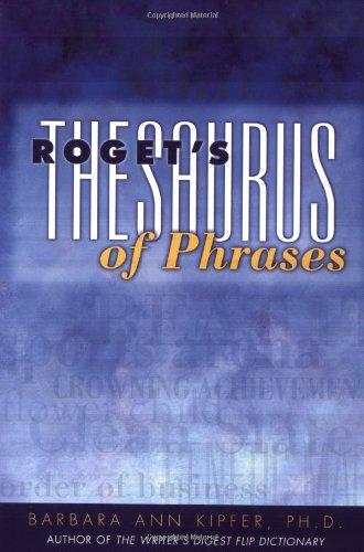 Roget's Thesaurus of Phrases, Barbara Ann Kipfer
