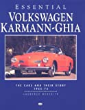 Essential Volkswagen Karmann Ghia: The Cars and Their Story 1955-74 (Essential)